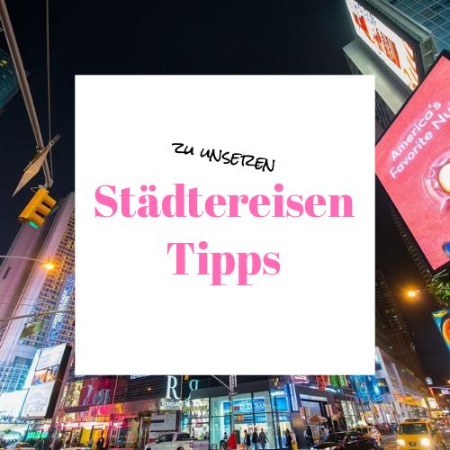 Städtereisen Tipps